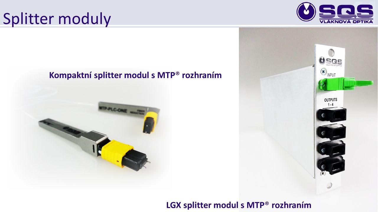 Splitter moduly LGX splitter modul s MTP® rozhraním Kompaktní splitter modul s MTP® rozhraním