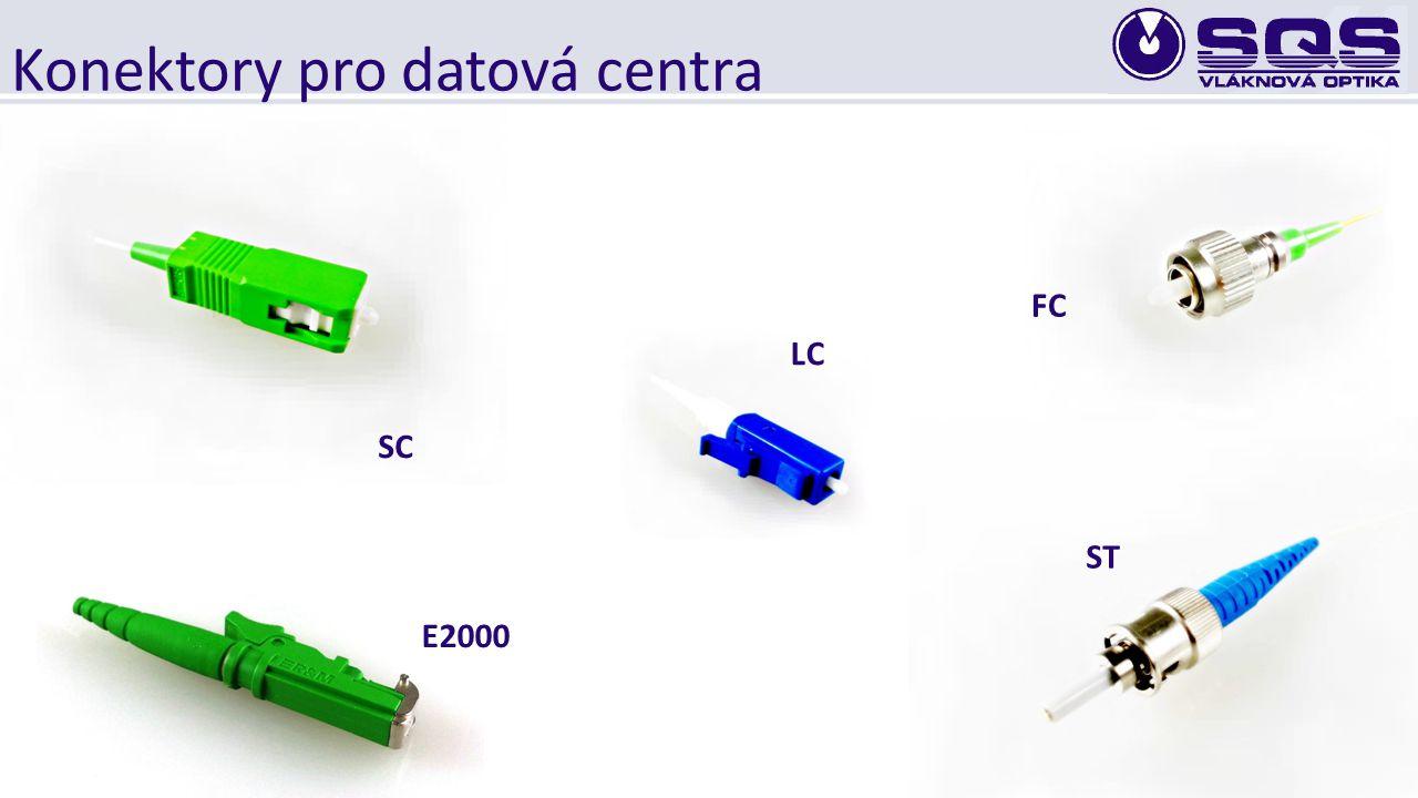 Konektory pro datová centra LC SC FC ST E2000