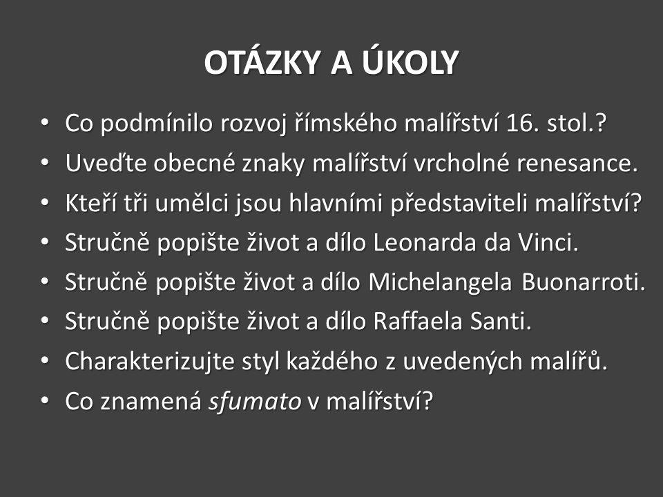 OTÁZKY A ÚKOLY Co podmínilo rozvoj římského malířství 16.