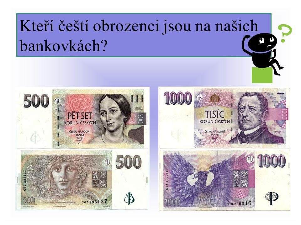Kteří čeští obrozenci jsou na našich bankovkách