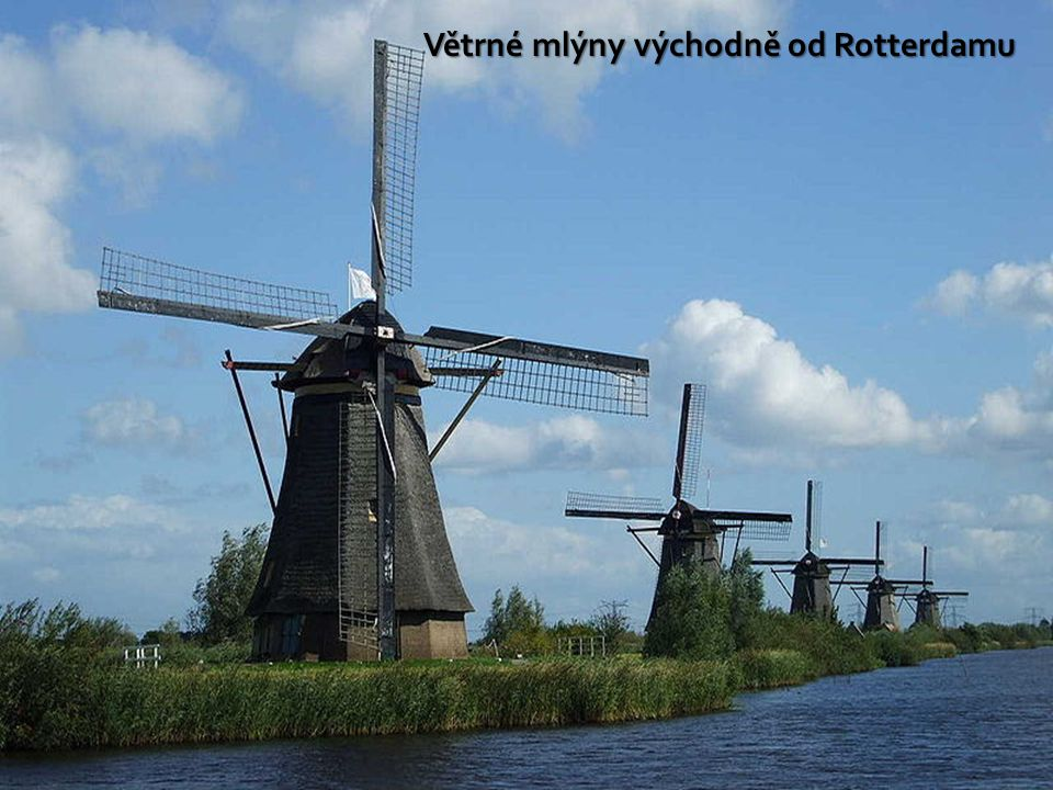 Větrné mlýny východně od Rotterdamu