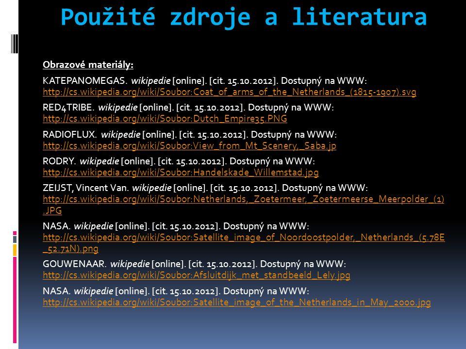 Použité zdroje a literatura Obrazové materiály: KATEPANOMEGAS.