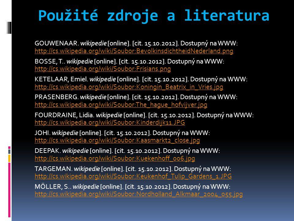 Použité zdroje a literatura GOUWENAAR. wikipedie [online].