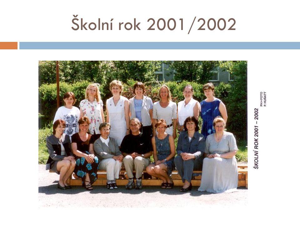 Školní rok 2001/2002