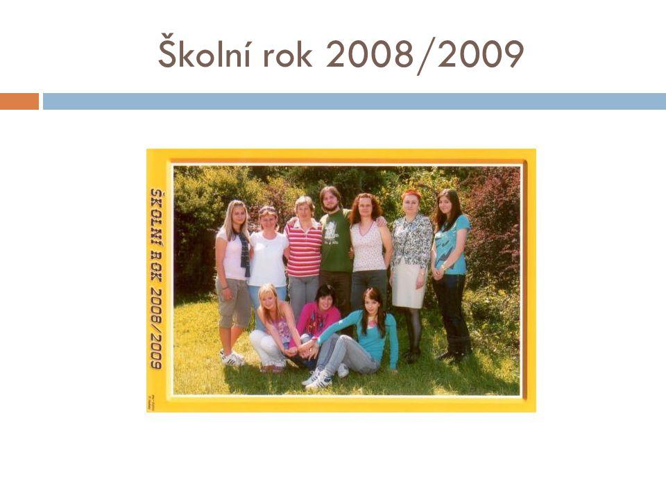 Školní rok 2008/2009
