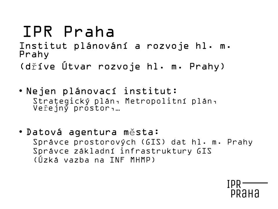 IPR Praha Institut plánování a rozvoje hl. m. Prahy (dříve Útvar rozvoje hl.