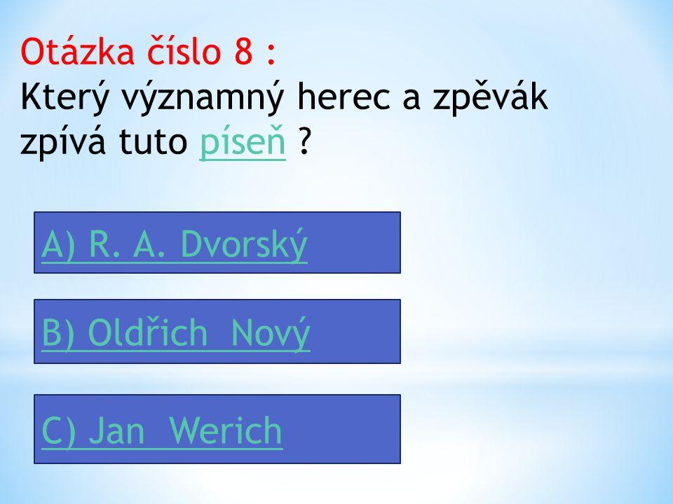 Otázka číslo 7 : Která významná zpěvačka třicátých let v ČSR se nachází na fotografii ? A) Zdena Vincíková B) Inka Zemánková C) Anny Ondráková