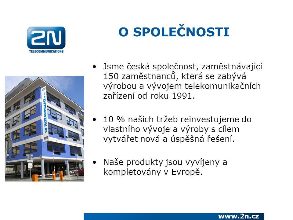 O SPOLEČNOSTI Jsme česká společnost, zaměstnávající 150 zaměstnanců, která se zabývá výrobou a vývojem telekomunikačních zařízení od roku 1991.