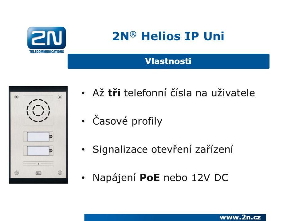 Až tři telefonní čísla na uživatele Časové profily Signalizace otevření zařízení Napájení PoE nebo 12V DC Vlastnosti 2N ® Helios IP Uni www.2n.cz