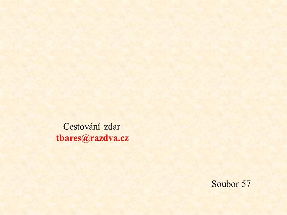 Cestování zdar tbares@razdva.cz Soubor 57