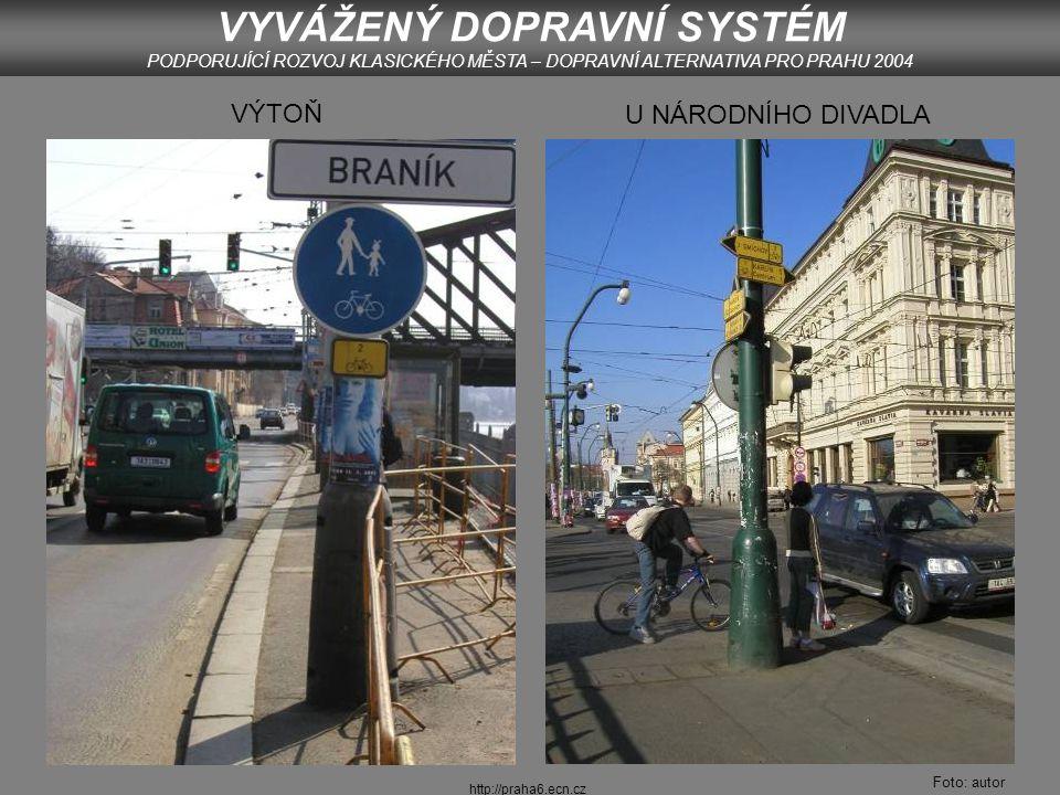 http://praha6.ecn.cz PODBABSKÁ VYVÁŽENÝ DOPRAVNÍ SYSTÉM PODPORUJÍCÍ ROZVOJ KLASICKÉHO MĚSTA – DOPRAVNÍ ALTERNATIVA PRO PRAHU 2004 Foto: autor