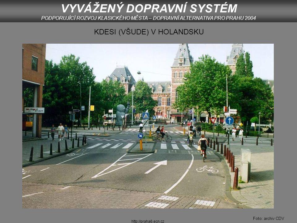 http://praha6.ecn.cz UHERSKÉ HRADIŠTĚ VYVÁŽENÝ DOPRAVNÍ SYSTÉM PODPORUJÍCÍ ROZVOJ KLASICKÉHO MĚSTA – DOPRAVNÍ ALTERNATIVA PRO PRAHU 2004 Foto: archiv CDV
