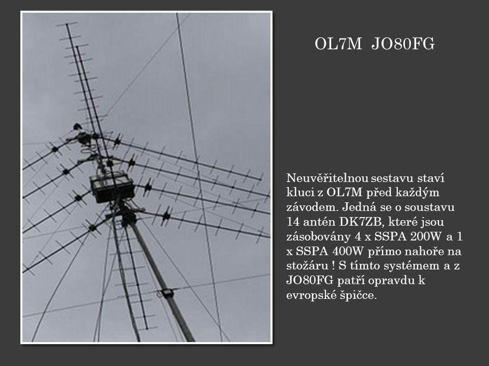 Neuvěřitelnou sestavu staví kluci z OL7M před každým závodem. Jedná se o soustavu 14 antén DK7ZB, které jsou zásobovány 4 x SSPA 200W a 1 x SSPA 400W