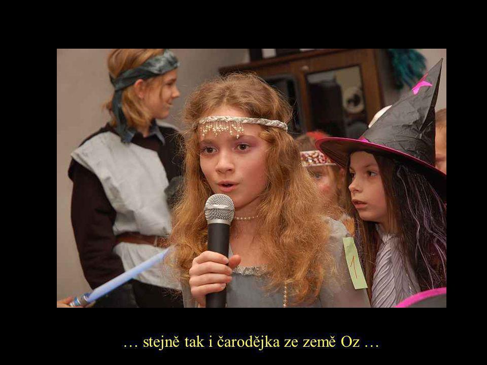 … stejně tak i čarodějka ze země Oz …
