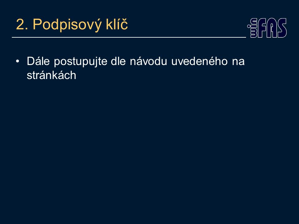 3. Portál veřejné správy (PVS) Zaregistrujte se na internetových stránkách portal.gov.cz