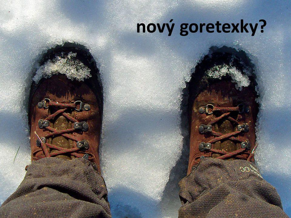 nový goretexky?