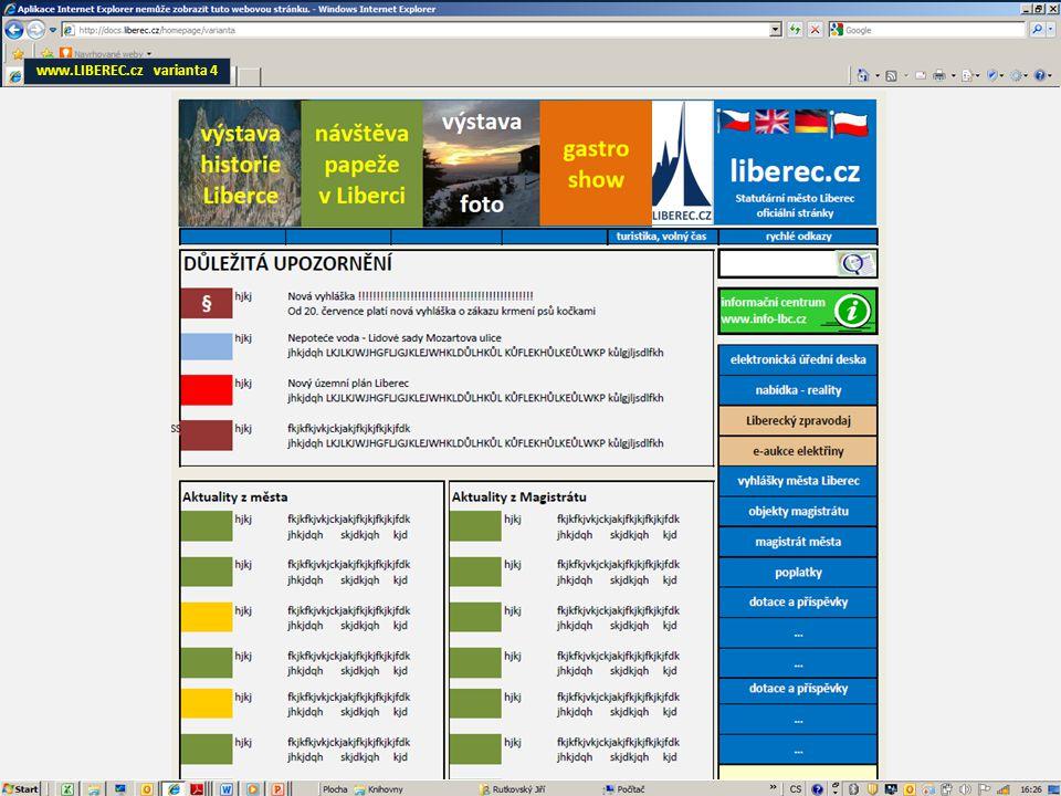 www.LIBEREC.cz – návrh úprav - homepage – podklad pro jednání Date: 7/2013 Návrh: redakční rada stránek Vypracoval: Jiří RutkovskýGrafická příloha č.