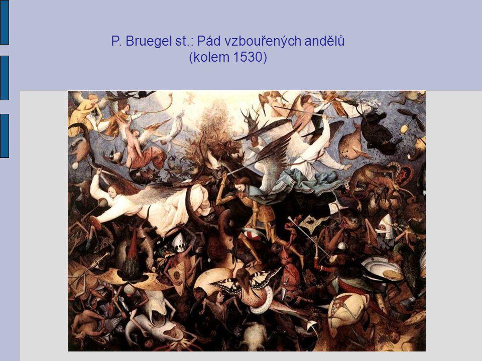 P. Bruegel st.: Pád vzbouřených andělů (kolem 1530)
