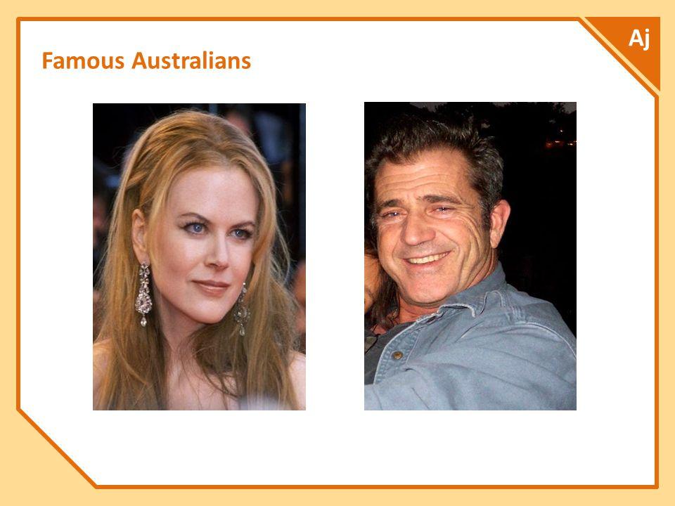 Famous Australians Aj