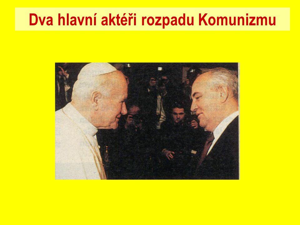 Dva hlavní aktéři rozpadu Komunizmu