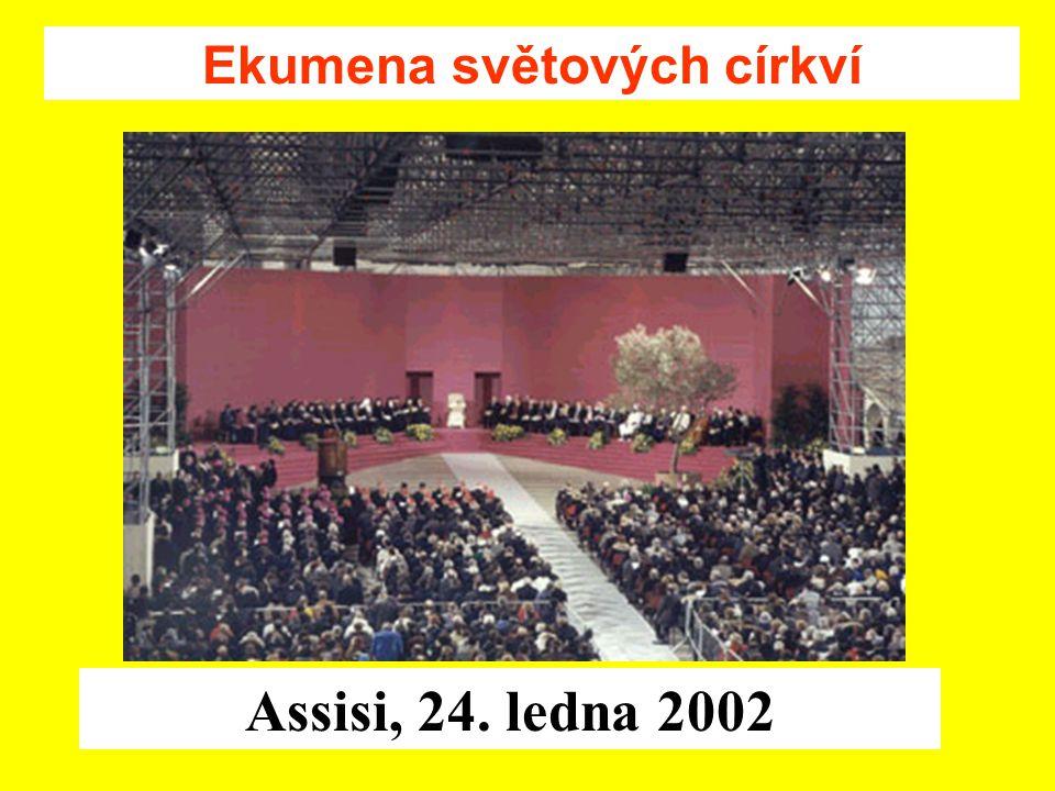 Assisi, 24. ledna 2002 Ekumena světových církví