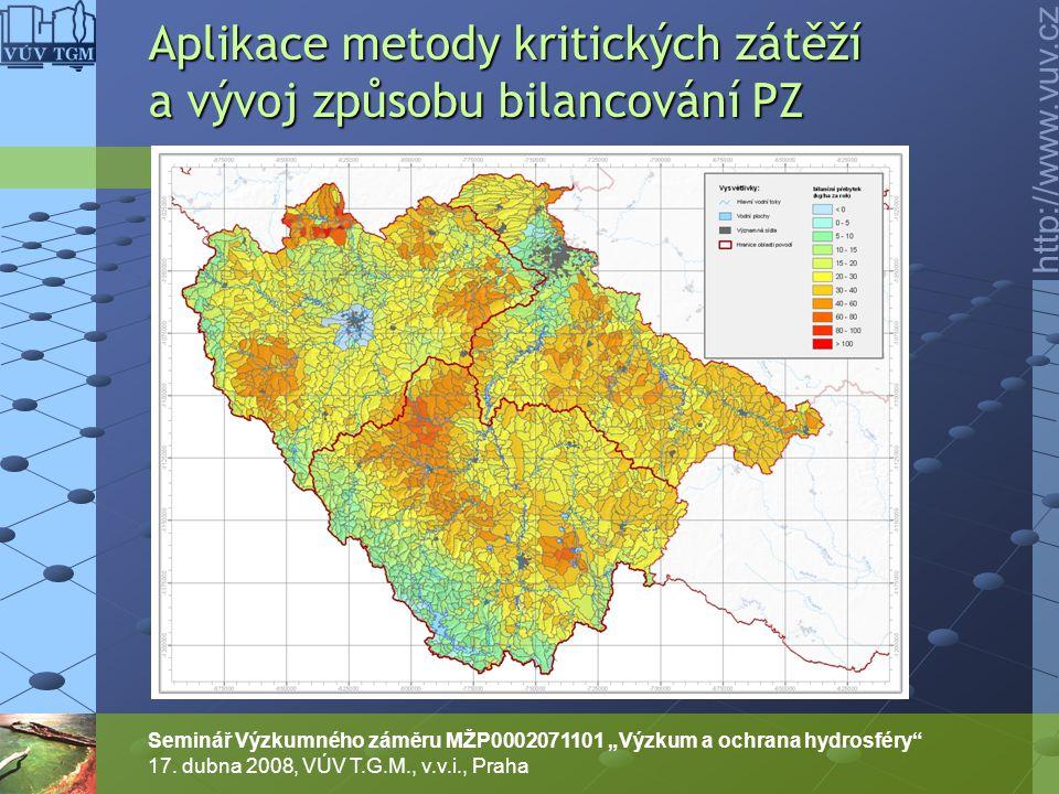 """http://www.vuv.cz Seminář Výzkumného záměru MŽP0002071101 """"Výzkum a ochrana hydrosféry"""" 17. dubna 2008, VÚV T.G.M., v.v.i., Praha Aplikace metody krit"""