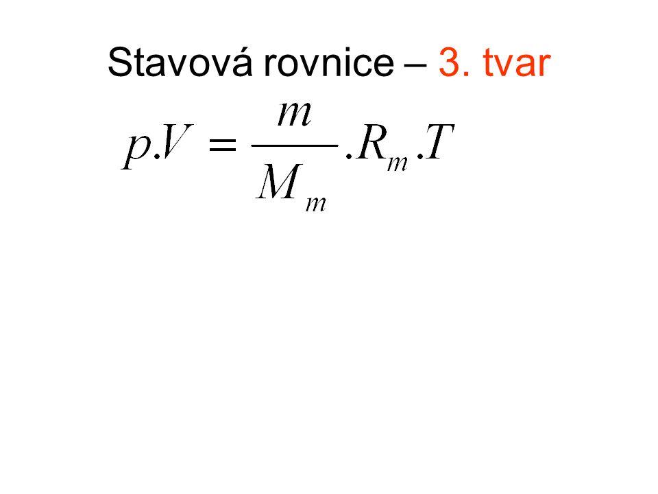 Stavová rovnice – 3. tvar