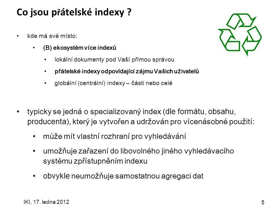 IKI, 17. ledna 2012 5 Co jsou p ř átelské indexy .