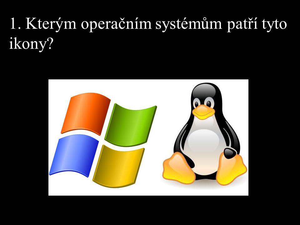 1. Kterým operačním systémům patří tyto ikony?