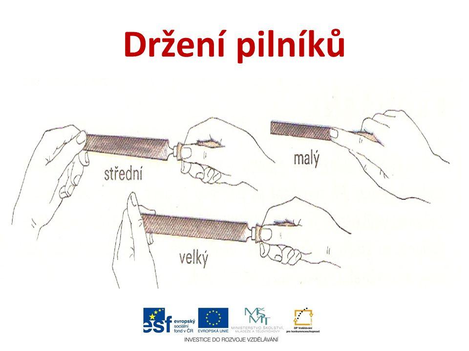 Druhy a tvary pilníků Pilníků je mnoho druhů co se týká hrubosti seku, tvaru a průřezu.