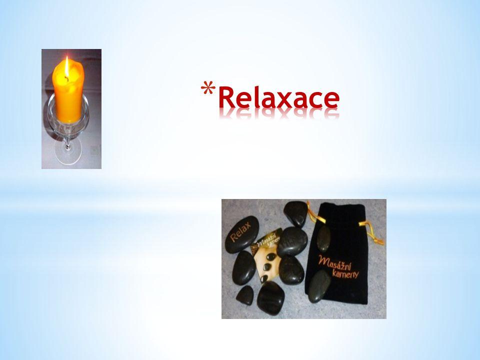 Relaxace nám pomáhá nabrat nové síly, zregenerovat a získat odstup od aktuálních problémů: - udělejte si čas pro sebe, - najděte si klidné místo, - vyplňte tento čas určitou relaxační metodou (vše, co vám pomůže vyhnat myšlenka z hlavy)
