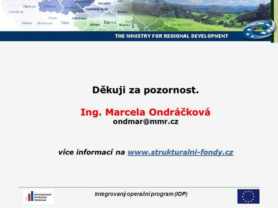 Integrovaný operační program (IOP) Děkuji za pozornost.