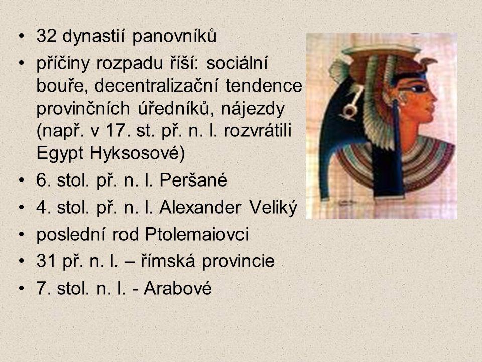32 dynastií panovníků příčiny rozpadu říší: sociální bouře, decentralizační tendence provinčních úředníků, nájezdy (např. v 17. st. př. n. l. rozvráti