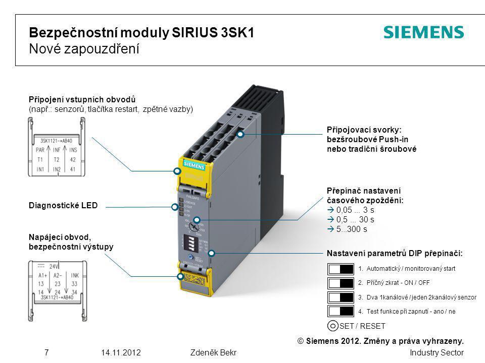 © Siemens 2012. Změny a práva vyhrazeny. Industry Sector 714.11.2012Zdeněk Bekr Bezpečnostní moduly SIRIUS 3SK1 Nové zapouzdření Přepínač nastavení ča