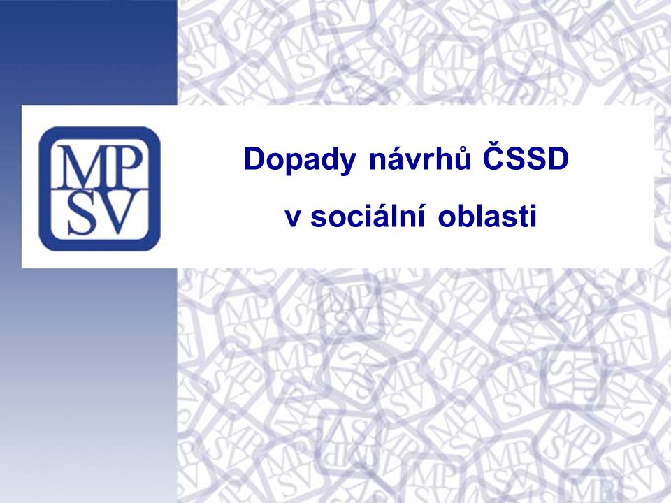 Dopady návrhů ČSSD v sociální oblasti