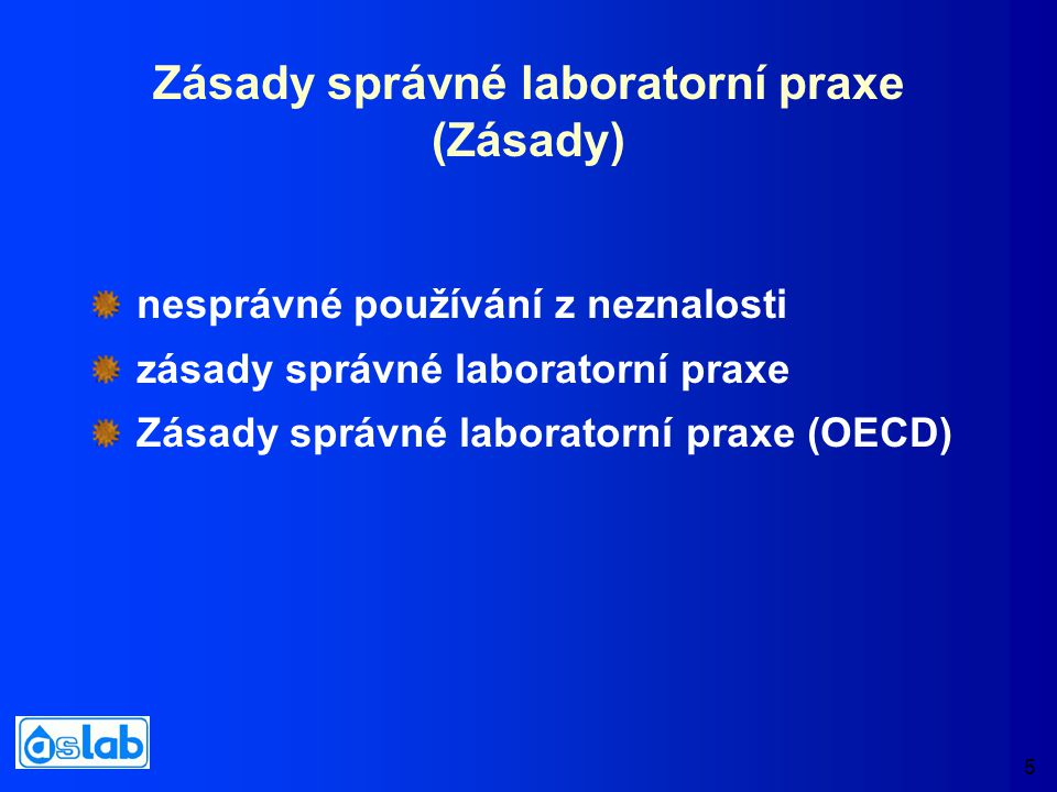 6 URČENÍ Zásady jsou určeny pro ta zařízení, která poskytují údaje o nebezpečných vlastnostech chemických látek a chemických přípravků pro účely klasifikace (rozhodování správních orgánů)