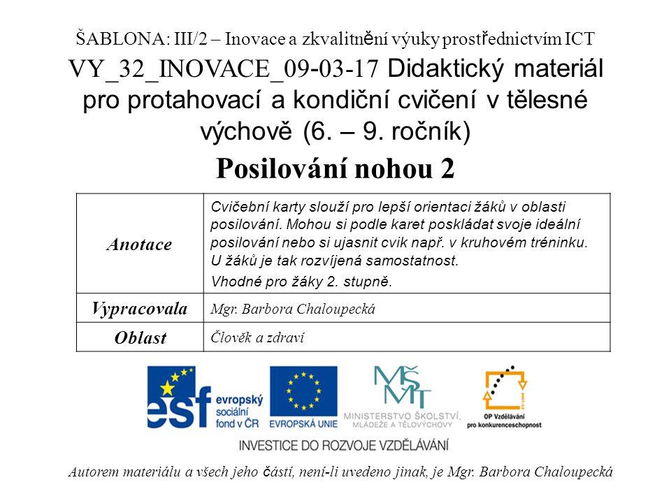 VY_32_INOVACE_09 - 03-17 Didaktický materiál pro protahovací a kondiční cvičení v tělesné výchově (6.