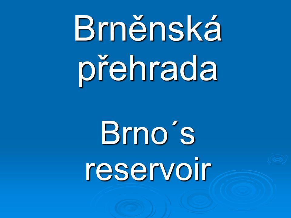 Brněnská přehrada Brno´s reservoir