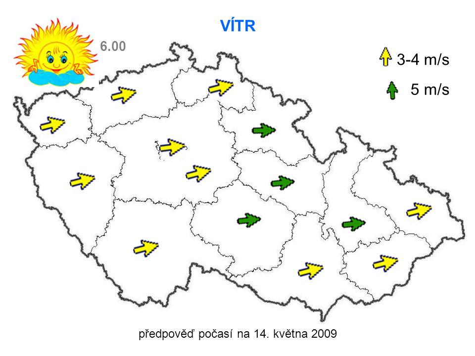 předpověď počasí na 14. května 2009 VÍTR 3-4 m/s 5 m/s 6.00