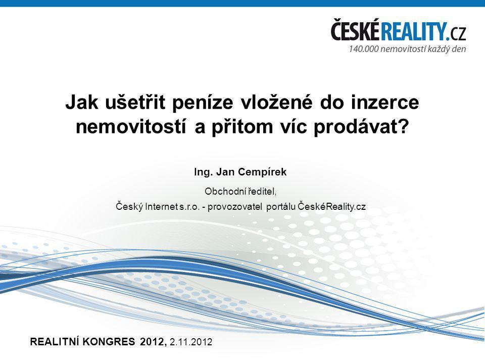 Představení společnosti Jsme na trhu od roku 1999 Provozujeme sítě ČESKÉREALITY.