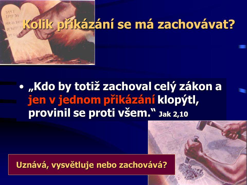 """2) zachovávají Boží přikázání """"Zde se ukáže vytrvalost svatých, kteří zachovávají Boží přikázání a věrnost Ježíši."""" Zjev 14,12 """"Drak v hněvu vůči té ž"""