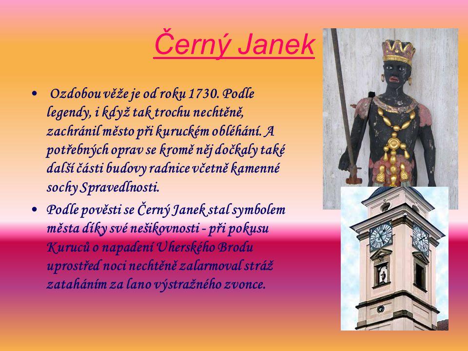 Černý Janek Ozdobou věže je od roku 1730.