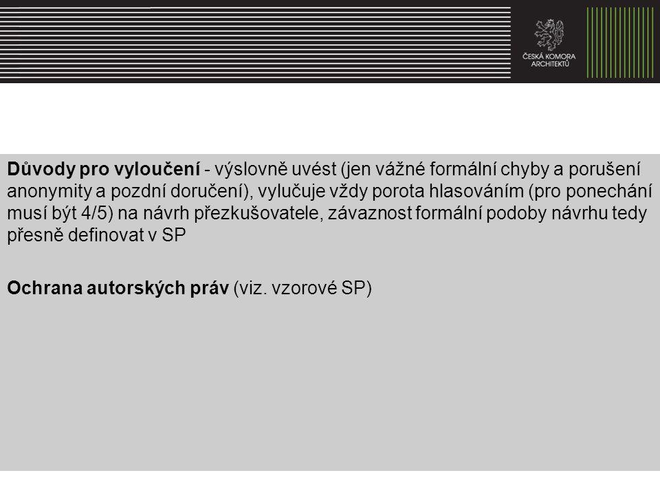 Způsob vyhlášení soutěže dle ZVZ §146 a 147 a dle SŘ ve Věstníku veřejných zakázek (předepsaný formulář, elektronický podpis) a u nadlimitních i v Úředním věstníku Evropské unie na Profilu zadavatele (web zadavatele schopný prokázat dobu zveřejnění dokumentu – elektronická úřední deska) – alespoň textová část SP na webu ČKA (a dle navržené vyhlášky i na webu ČKAIT a v jednom z celostátních médií)