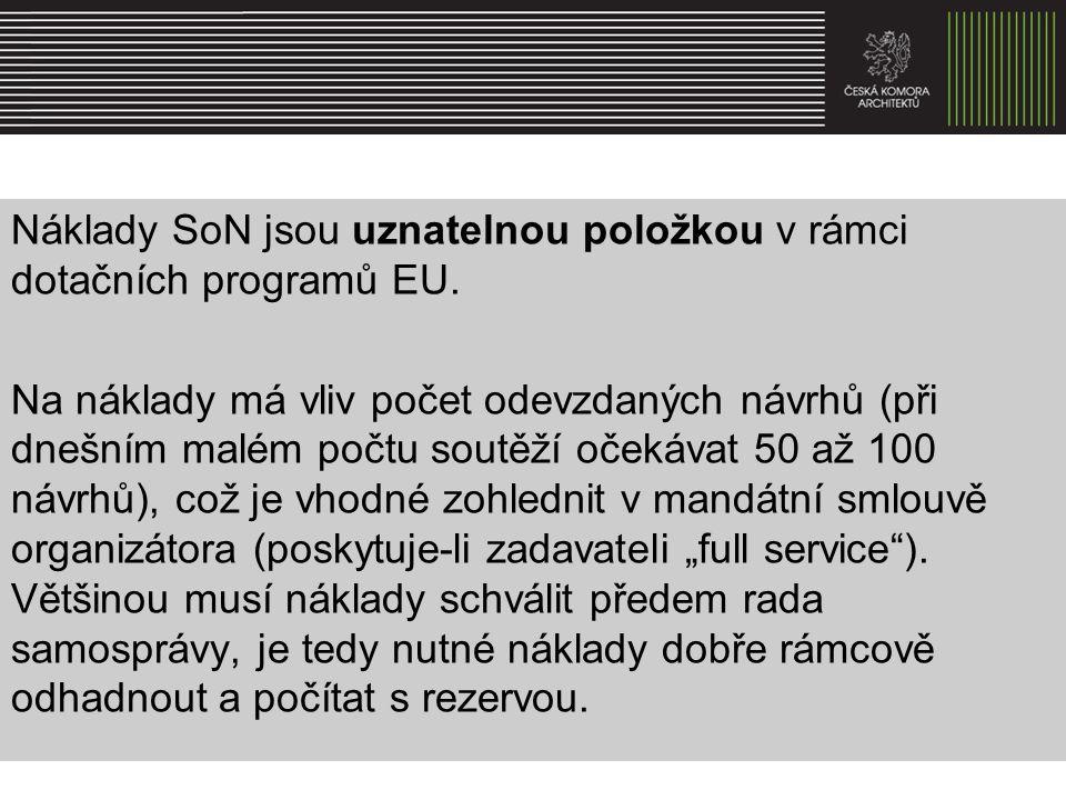 Náklady SoN jsou uznatelnou položkou v rámci dotačních programů EU.