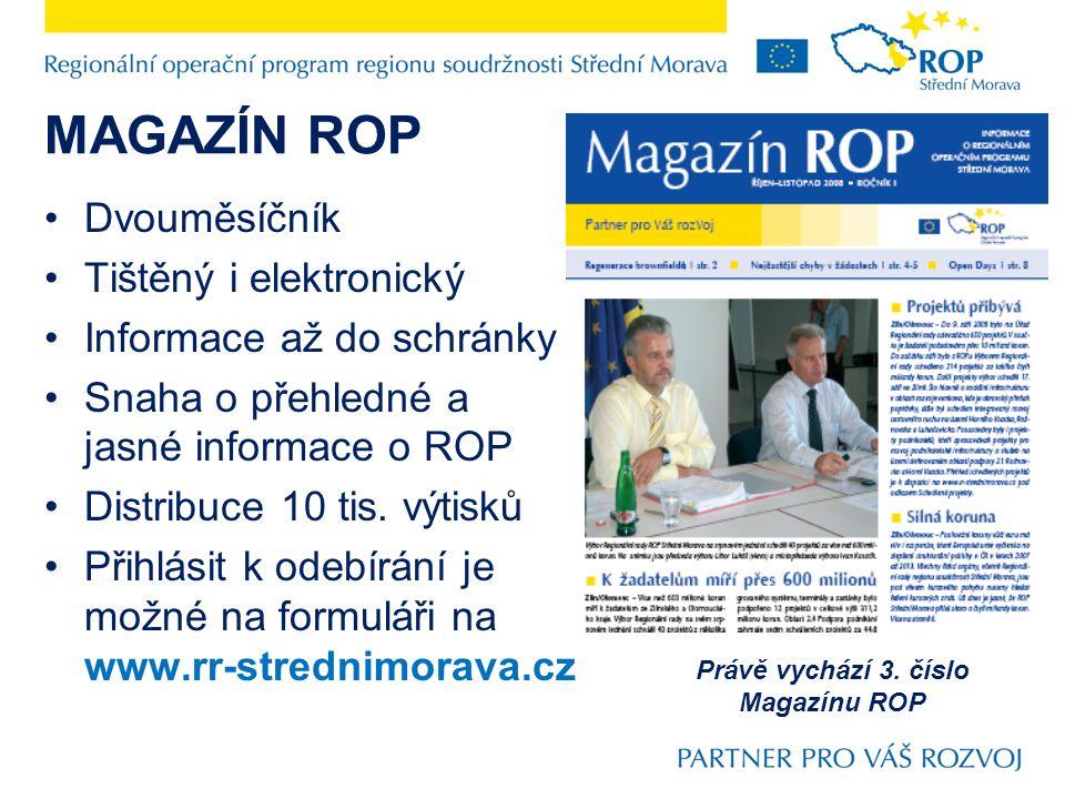 Dvouměsíčník Tištěný i elektronický Informace až do schránky Snaha o přehledné a jasné informace o ROP Distribuce 10 tis.