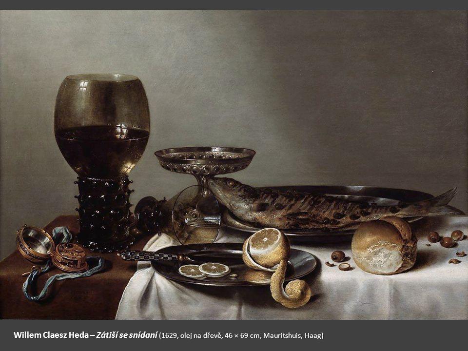 Willem Claesz Heda – Zátiší se snídaní (1629, olej na dřevě, 46 × 69 cm, Mauritshuis, Haag)