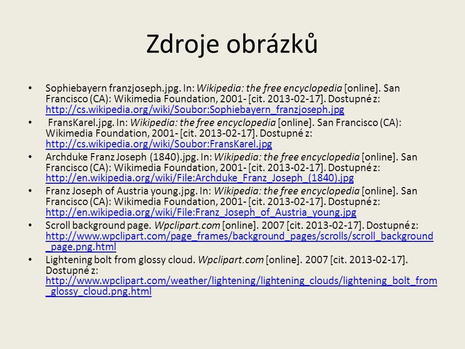 Zdroje obrázků Sophiebayern franzjoseph.jpg. In: Wikipedia: the free encyclopedia [online]. San Francisco (CA): Wikimedia Foundation, 2001- [cit. 2013