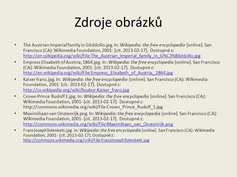 Zdroje obrázků The Austrian Imperial family in Göddollo.jpg. In: Wikipedia: the free encyclopedia [online]. San Francisco (CA): Wikimedia Foundation,