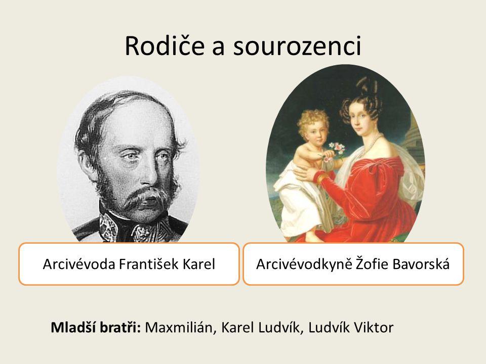 Rodiče a sourozenci Arcivévodkyně Žofie BavorskáArcivévoda František Karel Mladší bratři: Maxmilián, Karel Ludvík, Ludvík Viktor