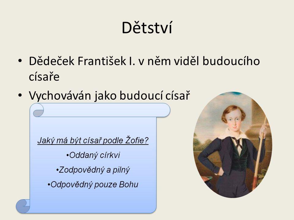 Rodinná idyla se nekonala František Josef I.